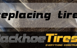 Replacing Backhoe Tires