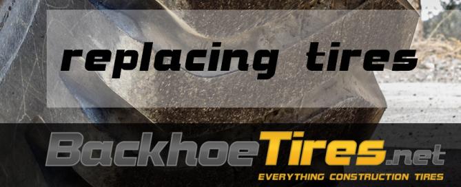 Replacing Backhoe Tires